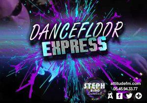 Dance Floor Express du 29.02.20 – Attitude